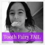 Tooth Fairy FAIL