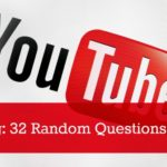 32 Random Questions YouTube Tag