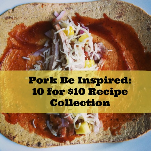 Post image for New Pork Cut Names And 10 for $10 Recipe Collection