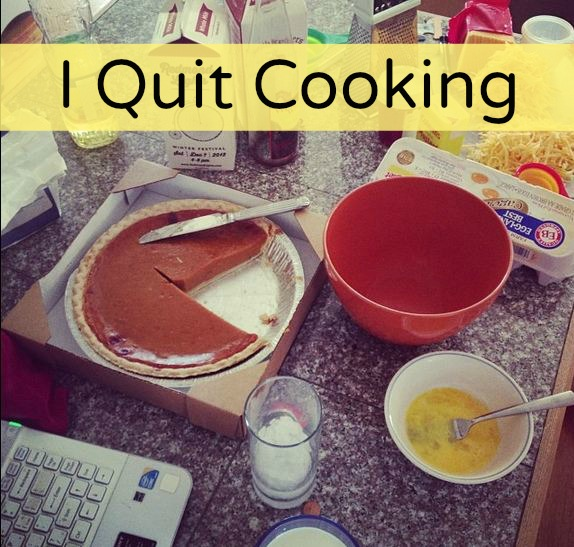Post image for Can I Quit Cooking?