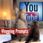 Vlogging Prompts For 04.01