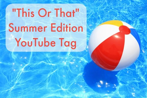 summer edition youtube tag