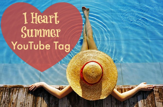 i heart summer youtube tag