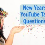 New Years YouTube Tag Questions
