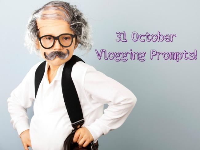 October Vlogging Prompts
