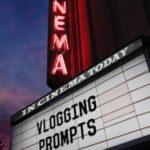 Vlogging Prompts For 09.10