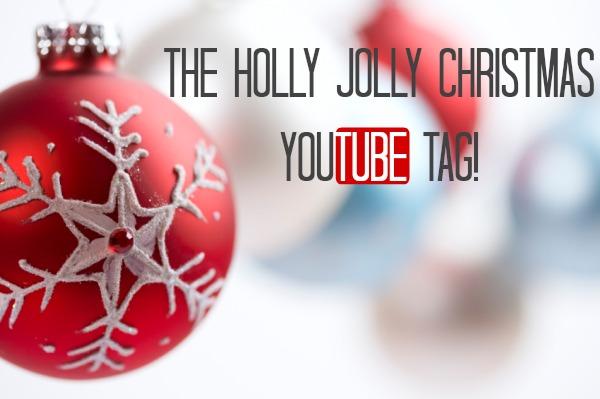 Youtube Christmas.The Holly Jolly Christmas Youtube Tag Youtube Tag Mama S