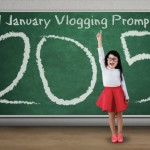 31 January Vlogging Prompts