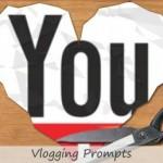 Vlogging Prompts For 01.14