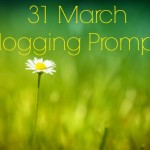 31 March Vlogging Prompts