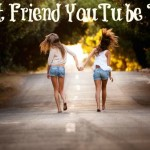 The Best Friend YouTube Tag