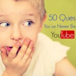 50 Questions You've Never Been Asked YouTube Tag