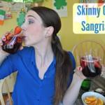 Skinny Girl Sangria!