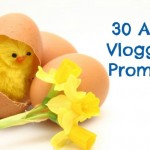 30 April Vlogging Prompts