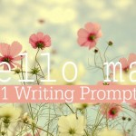 31 May Writing Prompts