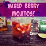 Mixed Berry Mojitos!