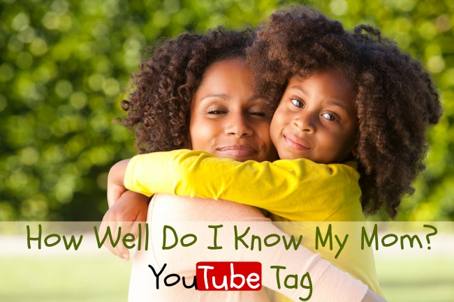 How Well Do I Know My Mom YouTube Tag