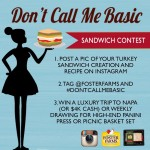 """Don't Call Me Basic"" Sandwich Contest"