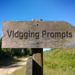 Vlogging Prompts For 09.30