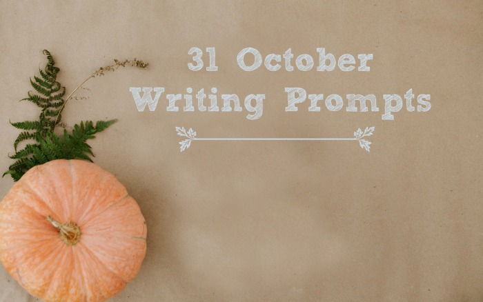 31 October Writing Prompts