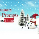 31 January Vlogging Prompts