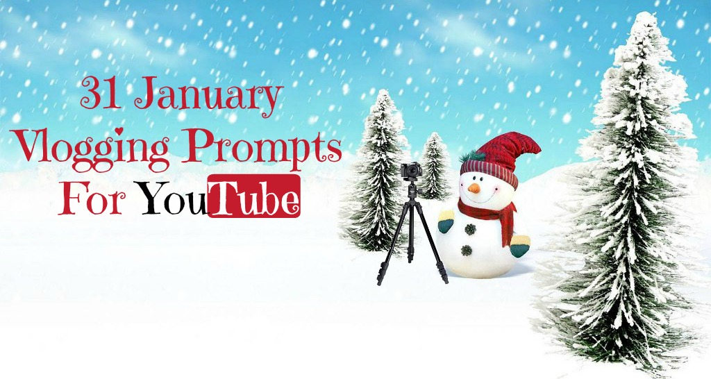 January Vlogging Prompts