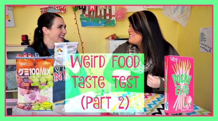Weird Food Taste Test