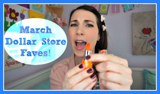 March Dollar Store Faves