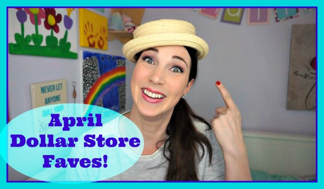 april dollar store faves2