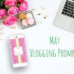 31 May Vlogging Prompts