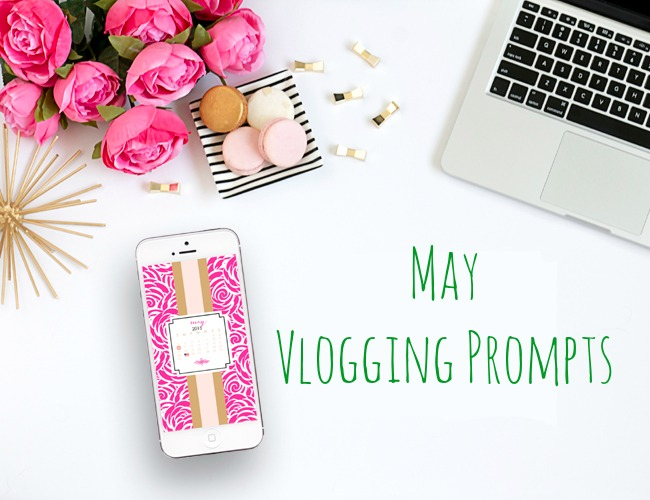 May Vlogging Prompts