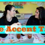 Vlogging Workshop: The Accent Tag