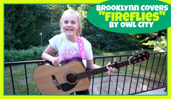 Brooklynn Covers Fireflies