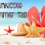 Sunkissed Summer Tag for YouTube