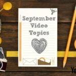 September Video Topics