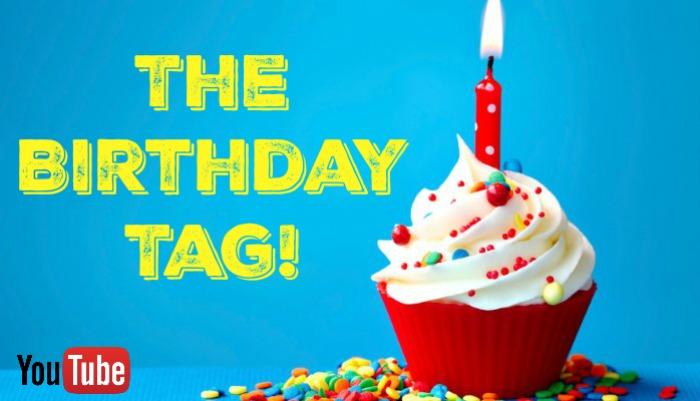 The Birthday Tag
