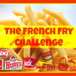 The French Fry Challenge