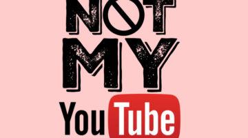 #NotMyYouTube Tag