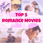 Writer's Workshop: Top 5 Favorite Romance Movies