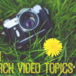 31 March Video Topics