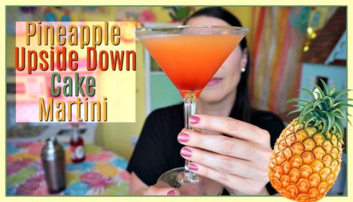 Pineapple Upside Down Cake Martini Recipes Mamas Losin It