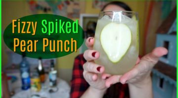 Fizzy Spiked Pear Punch!