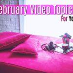28 February Video Topics